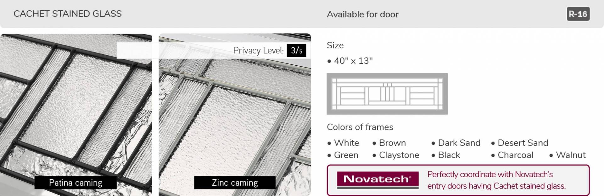 Cachet glass, 40' x 13', available for door R-16