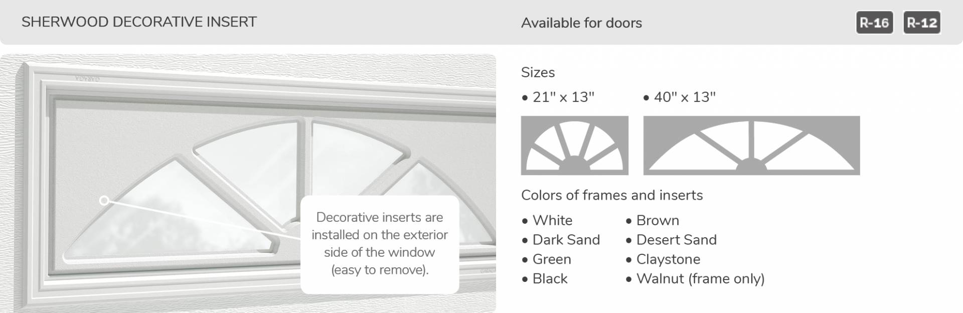 Sherwood Decorative Insert, 21' x 13' and 40' x 13', available for door R-16 and R-12